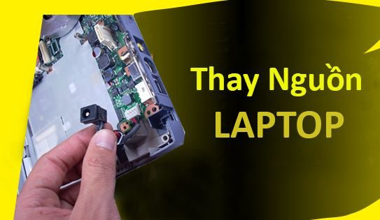 Thay Nguồn Laptop