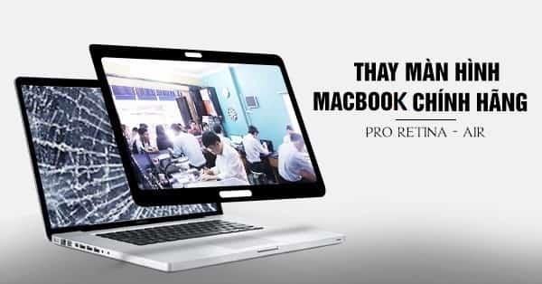 thay màn hình macbook Pro Retina Macbook Air